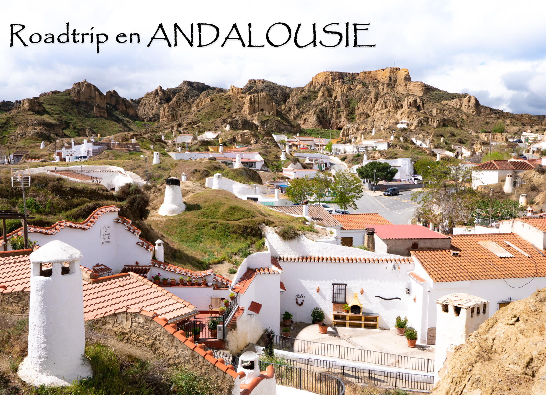 Roadtrip en ANDALOUSIE GUADIX