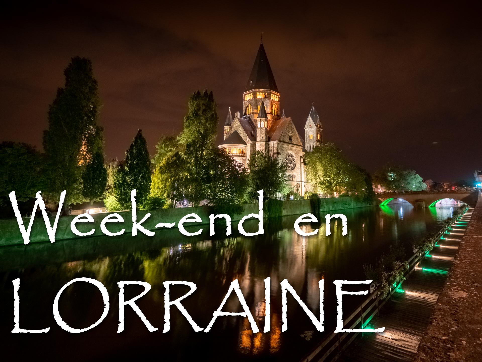 Week end en Lorraine